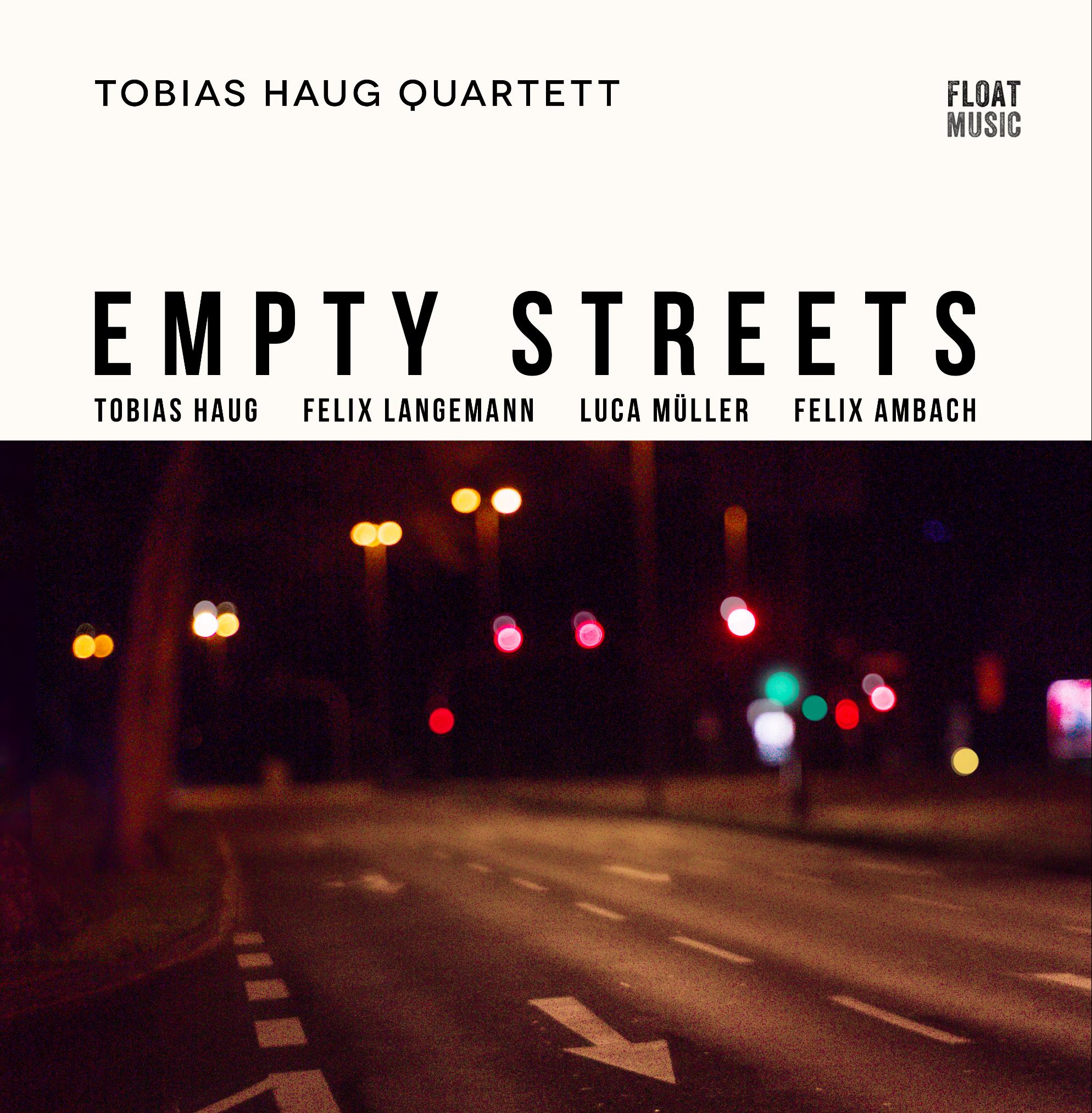 Empty Streets LP Tobias Haug Quartett